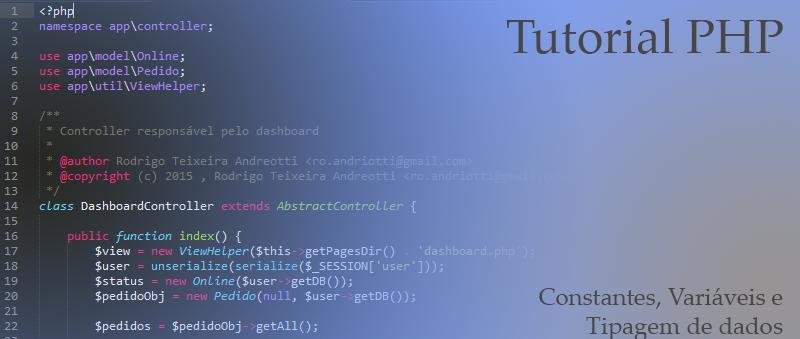 Tutorial PHP: constantes, variaveis e tipagem de dados