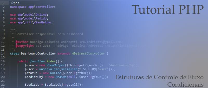 Tutorial PHP : Estruturas de Controle de Fluxo Condicionais