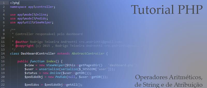 Tutorial PHP: Operadores Aritméticos, de String e de Atribuição